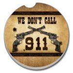 WE DON'T CALL 911  AUTO COASTER