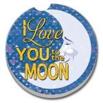 Love You To The Moon  AUTO COASTER
