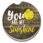 You Are My Sunshine AUTO COASTER