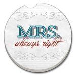Mrs Always Right  AUTO COASTER